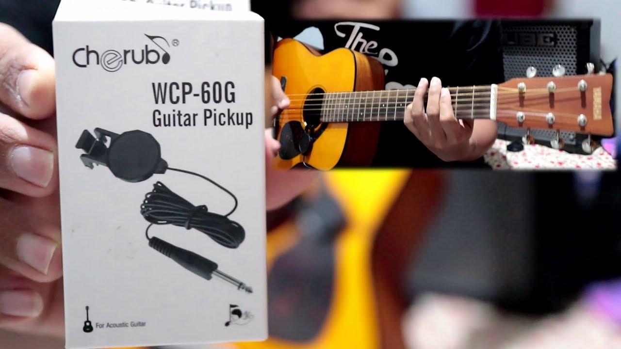 Gitar Akustik jadi Elektrik dgn Pickup ini (Review Cherub Clip on)
