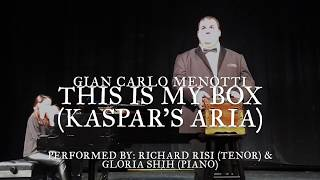 This Is My Box (Kaspar's Aria)