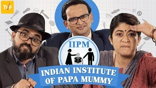 TVFs Indian Institute of Papa Mummy | Parenting Qtiyapa