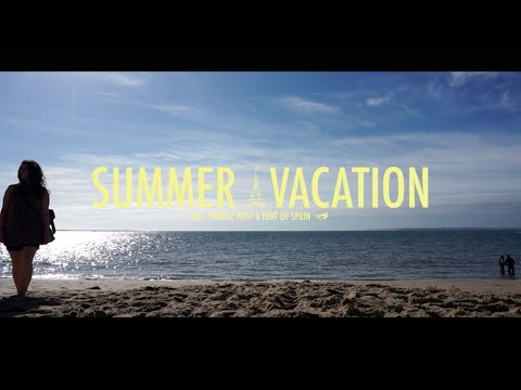 Summer Vacation in France - 2015