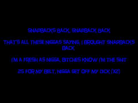 Tyga - Snapback Back (Lyrics on Screen)