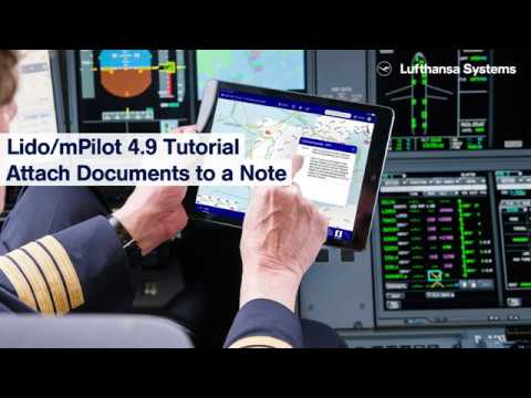 Lido/mPilot 4.9  Attach Documents to a Note / Lufthansa Systems