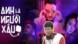 Reaction Anh Là Người Xấu (TTeam ft. Blackbi) | Phương Nam Official