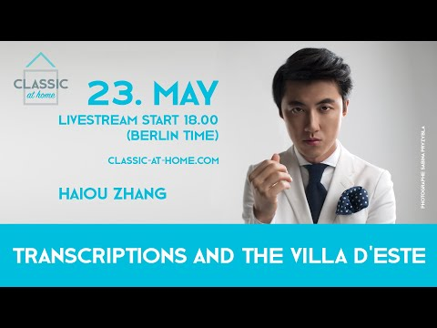 Haiou Zhang - Transcriptions and the Villa d'Este