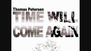 Thomas Petersen - Time Will Come Again (Lisaya vs. Petersen Chillout Mix)