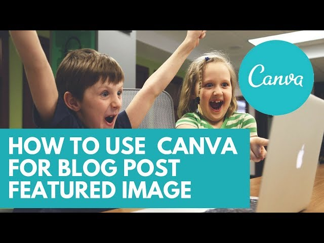 Canva Tutorial: How to Use Canva for Blog Post Featured Image - Creative Tips by Axl Mulat