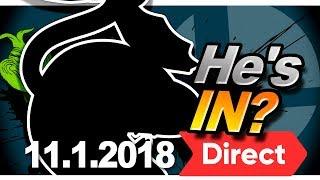 【 Super Smash Bros. Ultimate Direct 11.1.18 】 FULL LIVE REACTION - Nintendo Switch