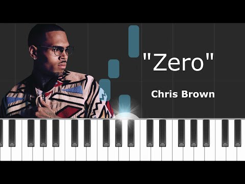 Chris Brown - ''Zero'' Piano Tutorial - Chords - How To Play - Cover