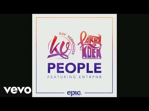 Kav Verhouzer & LarryKoek - People ft. Entrpnr