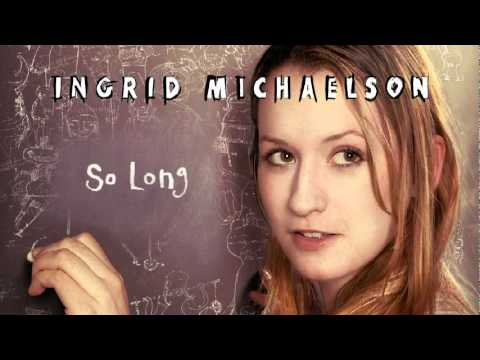 Ingrid Michaelson - So Long