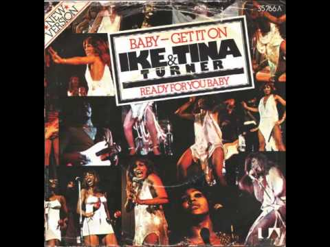 Ike & Tina Turner - Baby Get It On