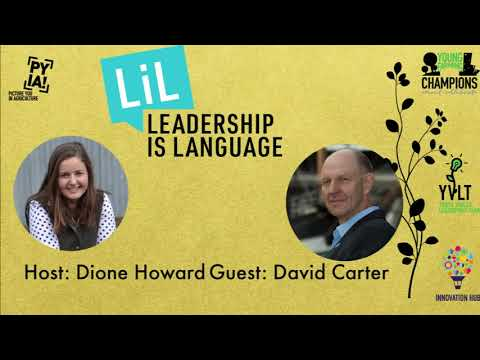 Leadership Is Language With CEO Of Austral Fisheries David Carter And Host Dione Howard