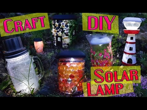 8 DIY Solar Garden Light Craft / HOW TO!