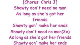 chris j shawty dont need no man lyrics