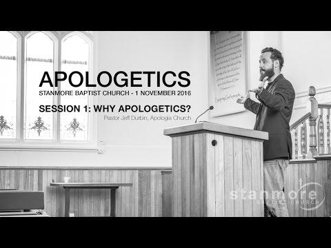 2016 Apologetics Conference Session 1 - Why Apologetics (Pastor Jeff Durbin)