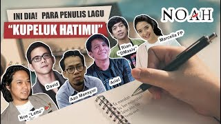 Gambar cover WOW! INI DIA, Para Penulis lagu KUPELUK HATIMU - NOAH!