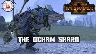 THE OGHAM SHARD - Total War Warhammer 2 - The Hunter and The Beast