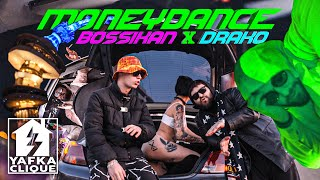 Bossikan ft. Drako - Money Dance (Dir. by @YafkaClique)