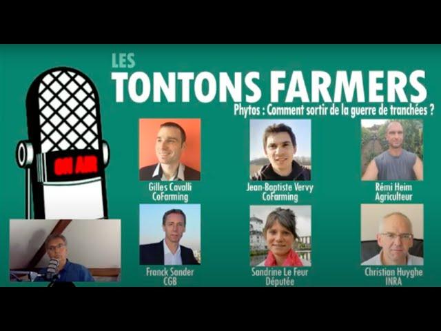 Phytos : Comment sortir de la guerre de tranchées ? (Les Tontons Farmers n°6)