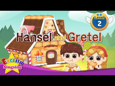 Hansel and Gretel- Fairy tale - English Stories (Reading Books)
