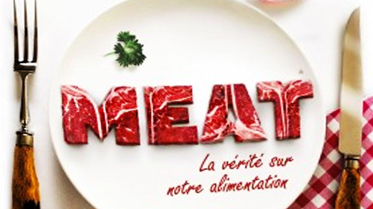 Download Meat : La vérité sur notre alimentation