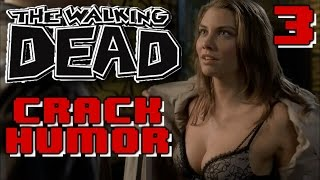The Walking Dead Funny Moments Crack Humor PT.3