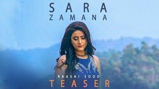 Song Teaser ► Sara Zamana: Raashi Sood | Navi Ferozepur Wala | Releasing 20 July