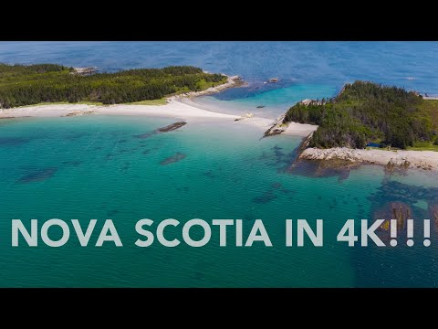 Nova Scotia in 4K!!