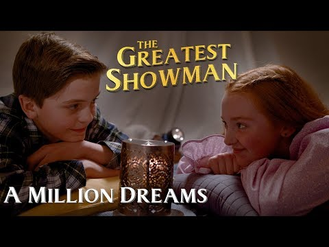 A Million Dreams from The Greatest Showman music