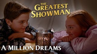 Gambar cover A Million Dreams (from The Greatest Showman) music video