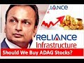 Why are the Anil Ambani Stocks Falling? Should We Buy ADAG Stocks?