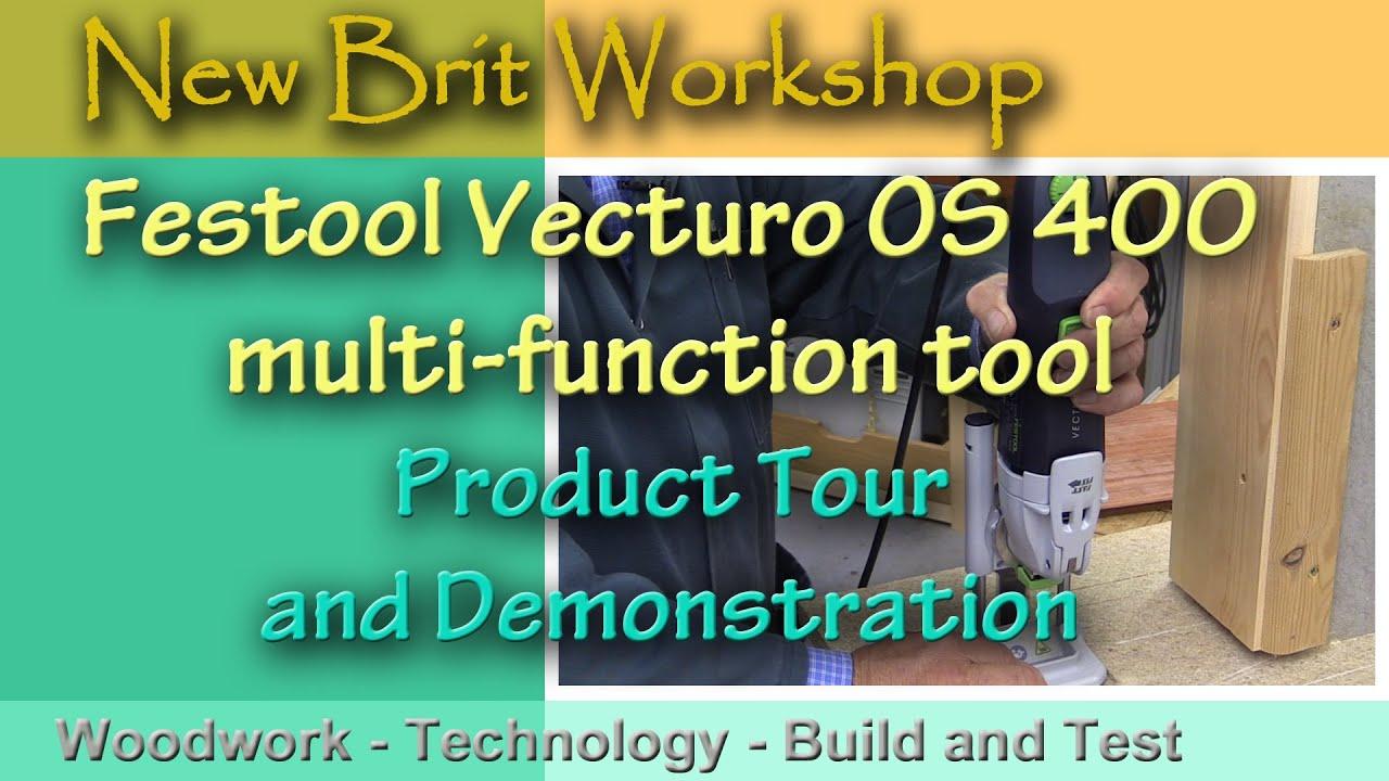Festool Vecturo OS 400 Multi Functional Tool - YouTube