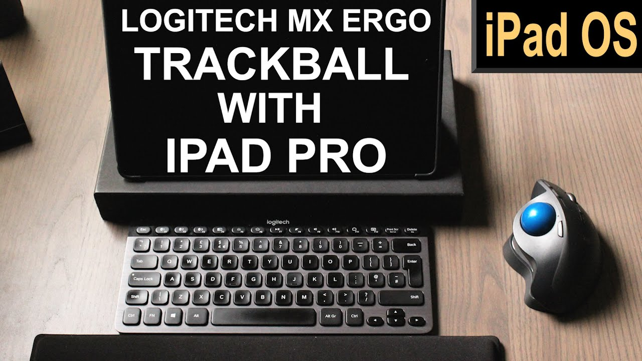 Using a Trackball on iPad Pro » Logitech Mx Ergo on iPadOS Setup Guide and Impressions
