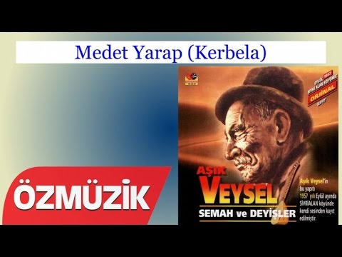 Medet Yarap (Kerbela) - Aşık Veysel (Official Video)