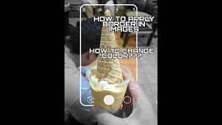 How to Apply Border in Image using PicsArt
