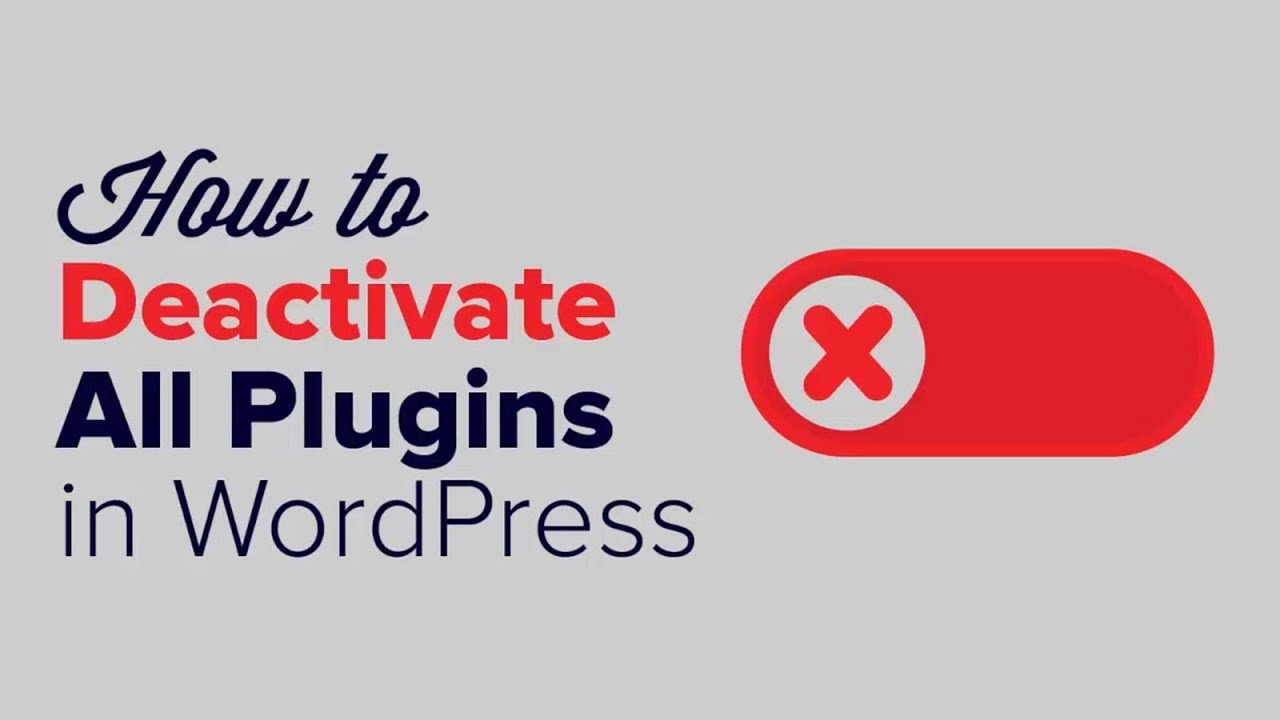 How to Deactivate All Plugins When Not Able to Access WP-Admin