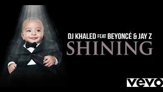 Download lagu Dj Khaled Shinin Ft BeyonceJay Z MP3
