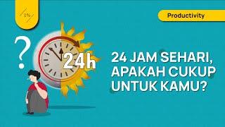Tips Mengatur Waktu Dalam 24 Jam agar Lebih Produktif (Mengatur dan Merencanakan Produktivitas)