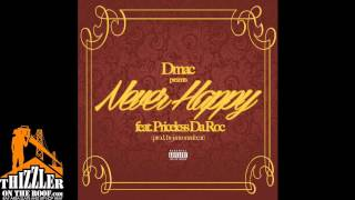 Dmac ft. Priceless Da Roc - Never Happy [Thizzler.com Exclusive]