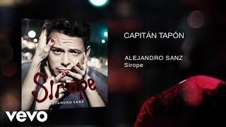 Alejandro Sanz - Capitán Tapón (Audio)