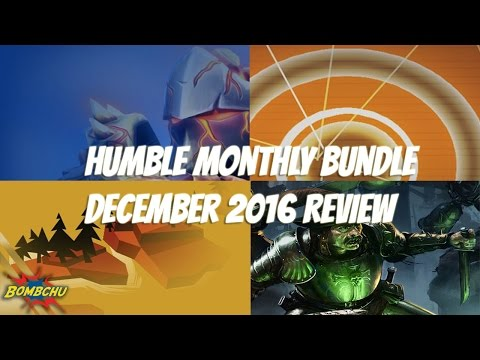 Humble Monthly Bundle | December 2016 Review