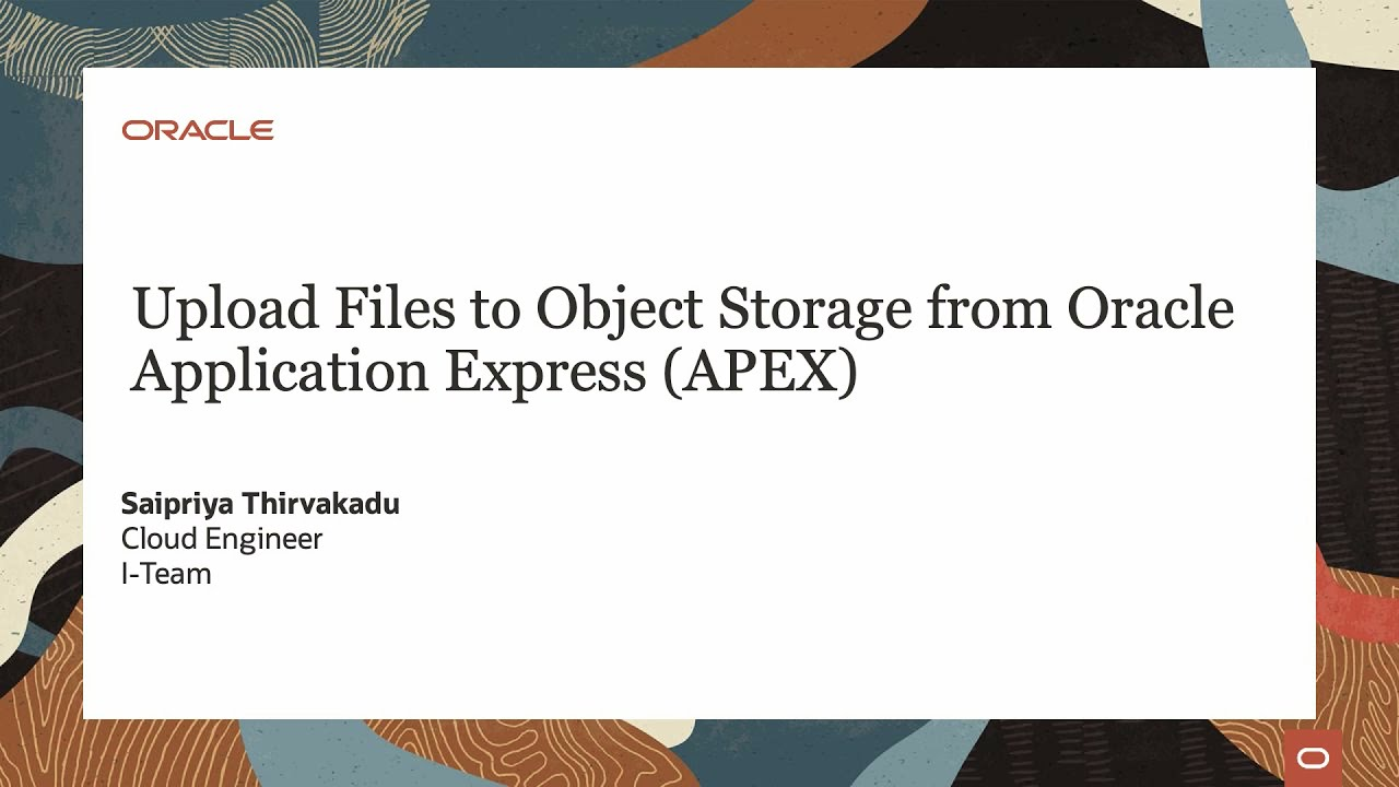 Upload Files to Object Storage from Oracle Application Express (APEX)