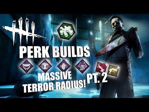 MASSIVE TERROR RADIUS! PT. 2 | Dead By Daylight MICHAEL MYERS PERK BUILDS