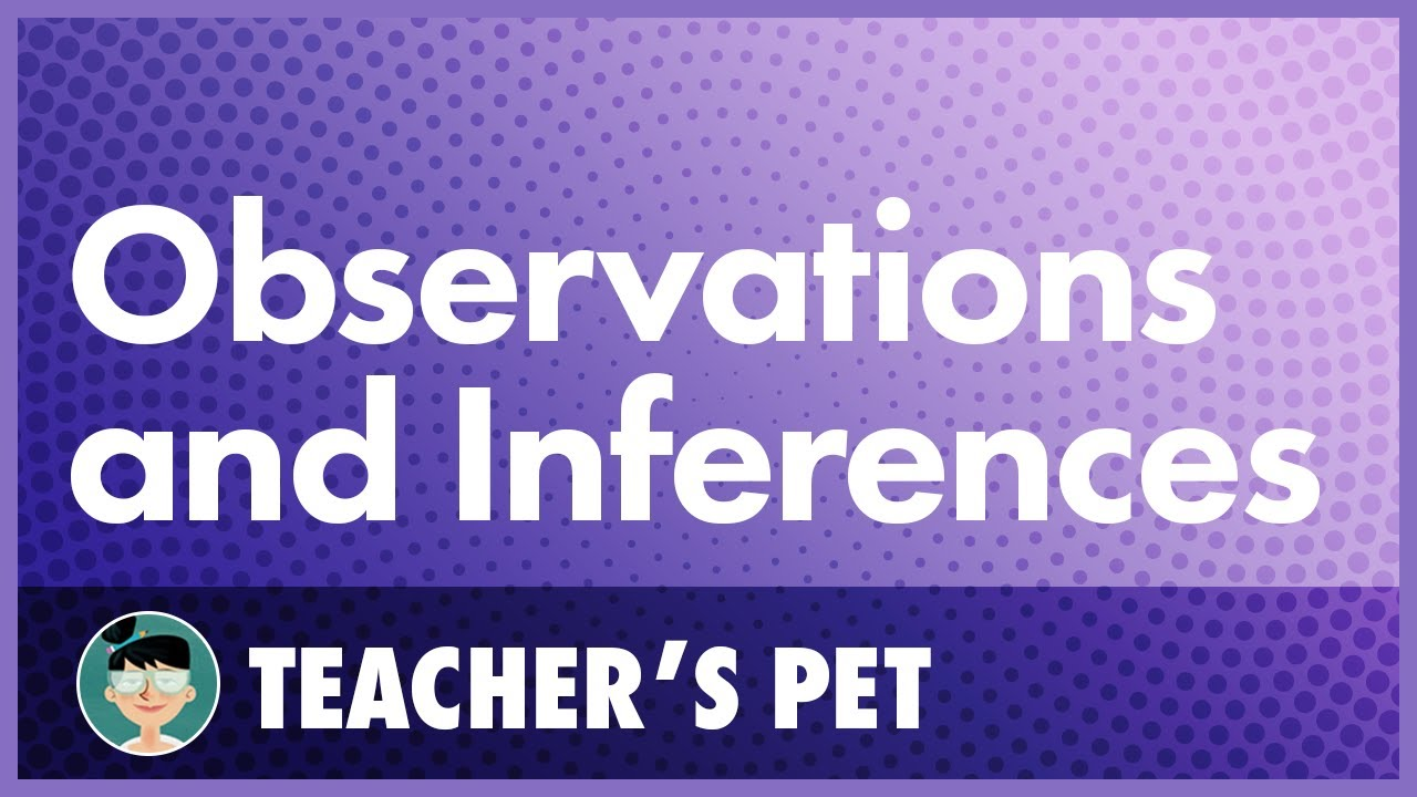 medium resolution of Observations and Inferences - YouTube