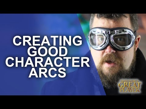 Great PC: Creating Character Arcs for your Player Character - Player Character RPG Tips