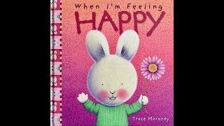Download When I'm Feeling HAPPY By Trace Moroney