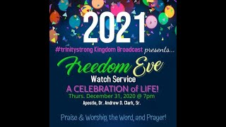 TrinityStrong Freedom Eve Watch Service 2021