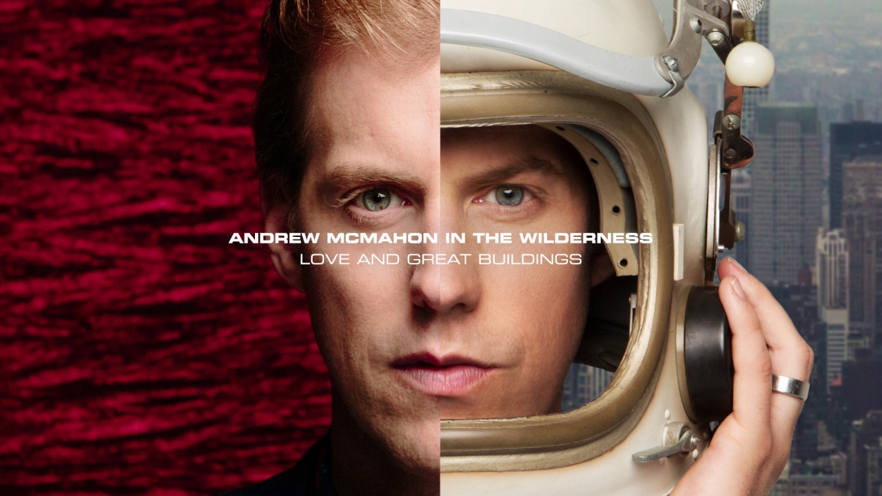 andrew-mcmahon-in-the-wilderness-love-and-great-buildings-audio-andrew-mcmahon
