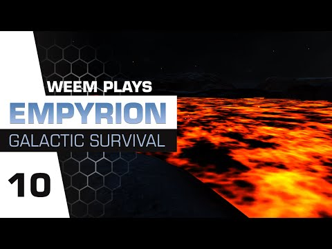 Empyrion Galactic Survival Gameplay - Planet Aestus (Lava) - Ep 10