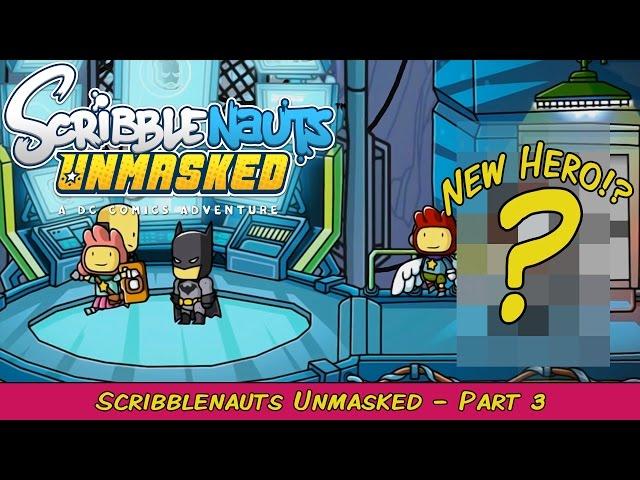 Scribblenauts Unmasked: A DC Comics Adventure Part 3   Grawlix Plays